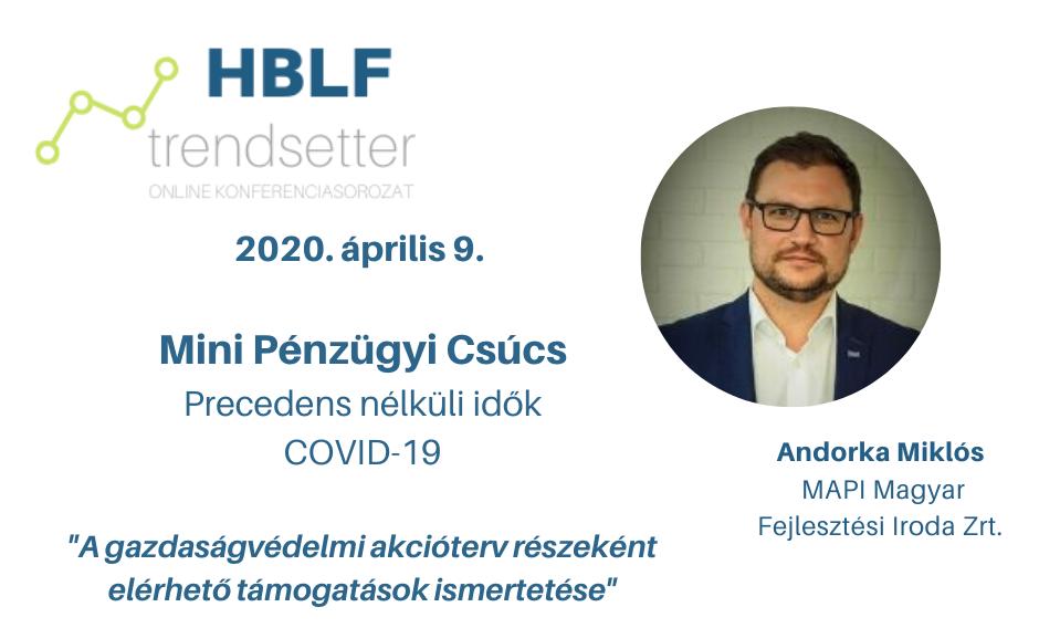 Andorka Miklós a HBLF Mini Pénzügyi Csúcsán – sajtóvisszhang